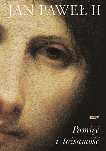 okładka Pamięć i tożsamość. Rozmowy na przełomie tysiącleci, Książka | Jan Paweł II papież