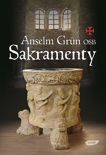 okładka Sakramenty, Książka | Anselm Grün
