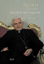 okładka Bóg i świat. Z kardynałem Josephem Ratzingerem rozmawia Peter Seewald, Książka | Seewald Peter, Joseph Ratzinger kard.