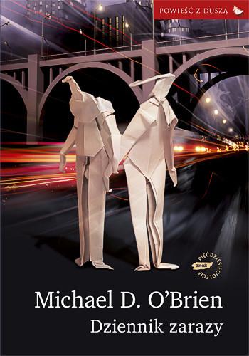 okładka Dziennik zarazy, Książka | D. O'Brien Michael