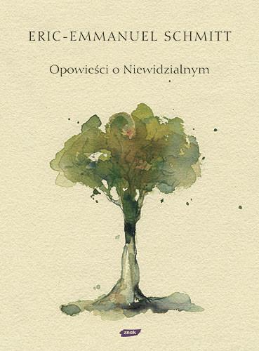 okładka Opowieści o Niewidzialnym, Książka | Eric-Emmanuel Schmitt
