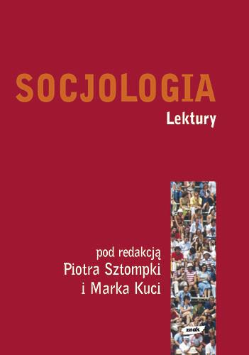 okładka Socjologia. Lekturyksiążka      Piotr Sztompka, Kucia Marek