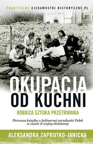 okładka Okupacja od kuchniksiążka |  | Aleksandra Zaprutko-Janicka