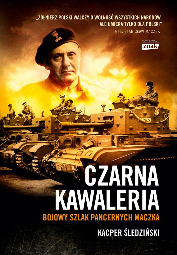 okładka Czarna kawaleria , Książka | Kacper Śledziński