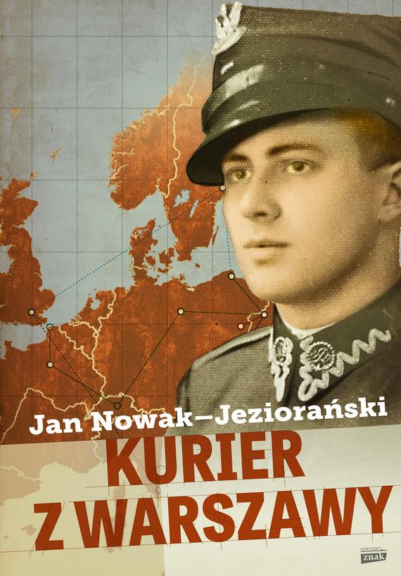okładka Kurier z Warszawy, Książka | Jan Nowak-Jeziorański