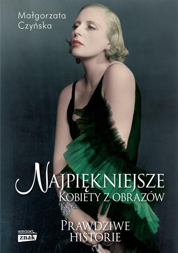 okładka Najpiękniejsze. Kobiety z obrazów, Książka | Małgorzata Czyńska
