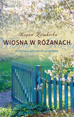 okładka Wiosna w Różanach, Książka | Bogna Ziembicka