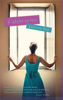 okładka Z głębi serca, Książka | Fay Juliette