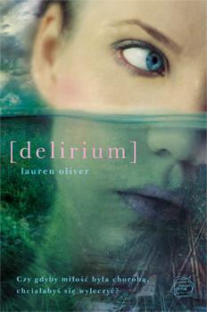 okładka Delirium, Książka | Oliver Lauren