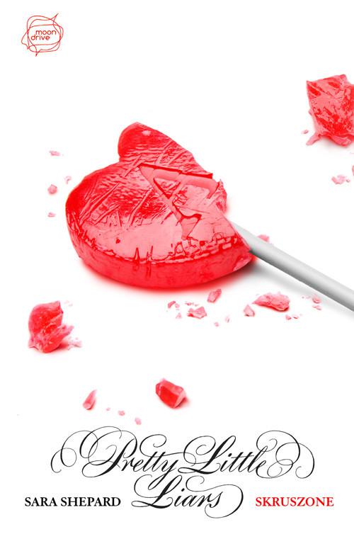 okładka Skruszone. Pretty Little Liars 13, Książka | Shepard Sara