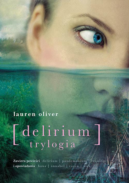 okładka Delirium. Trylogia, Książka | Oliver Lauren