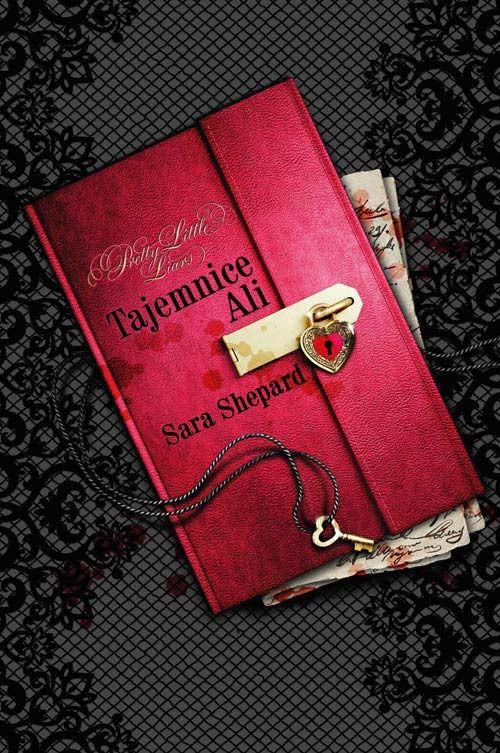 okładka Pretty Little Liars. Tajemnice Ali, Książka | Shepard Sara