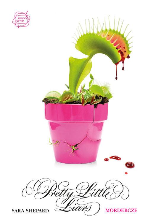 okładka Mordercze. Pretty Little Liars 16książka |  | Shepard Sara