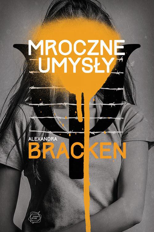 okładka Mroczne umysły, Książka | Alexandra Bracken