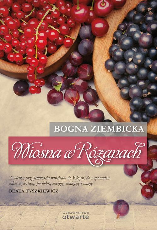 okładka Wiosna w Różanach, Książka   Ziembicka Bogna