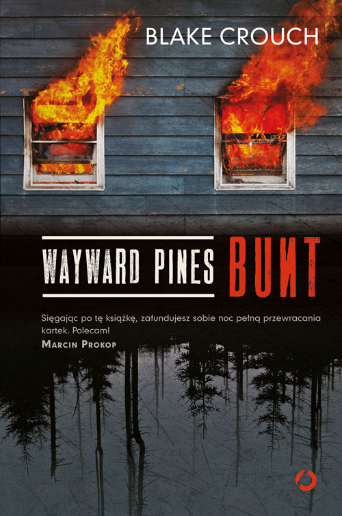 okładka Wayward Pines. Bunt, Książka | Blake Crouch