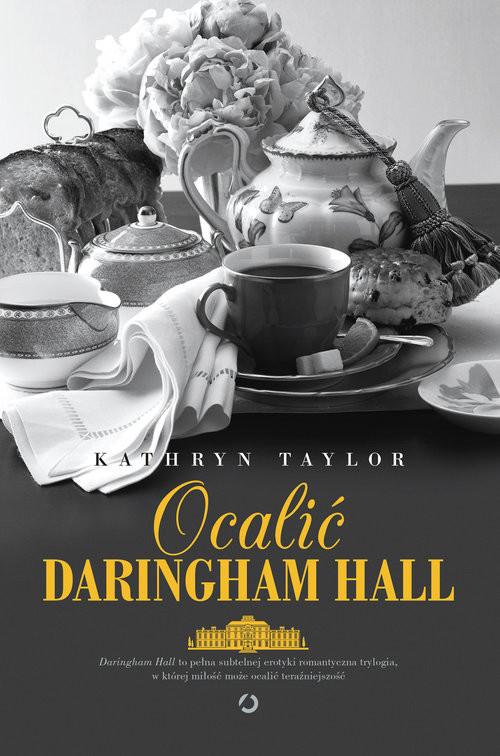 okładka Ocalić Daringham Hall, Książka | Kathryn Taylor