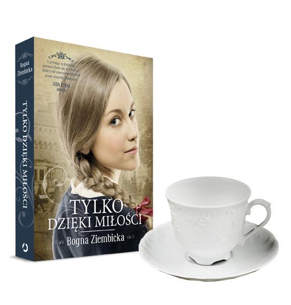 okładka Tylko dzięki miłości - pakiet z filiżanką z Ćmielowa, Książka | Bogna Ziembicka