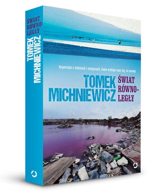 okładka Świat równoległy, Książka | Michniewicz Tomek