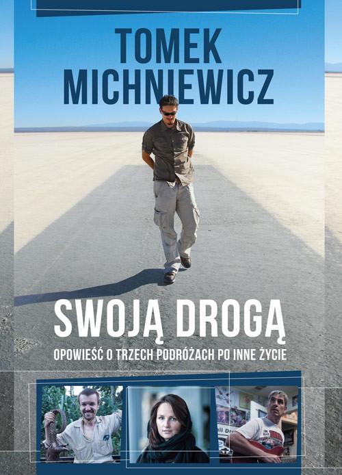 okładka Swoją drogąksiążka |  | Tomek Michniewicz