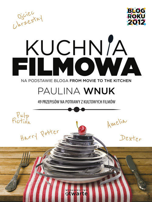 okładka Kuchnia filmowa, Książka | Paulina Wnuk