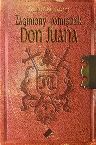okładka Zaginiony pamiętnik Don Juana, Książka | Douglas Carlton Abrams