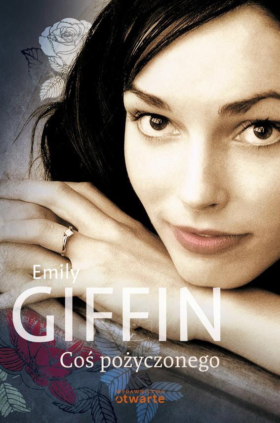 okładka Coś pożyczonego, Książka | Giffin Emily