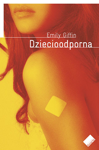 okładka Dziecioodporna, Książka | Emily Giffin
