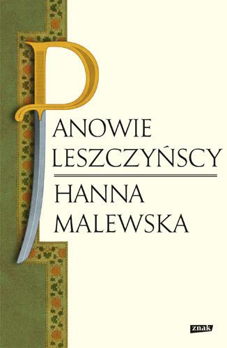 okładka Panowie Leszczyńscyksiążka      Malewska Hanna