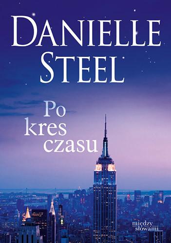 okładka Po kres czasuksiążka |  | Danielle Steel