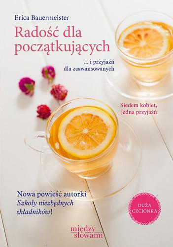 okładka Radość dla początkujących , Książka | Bauermeister Erica