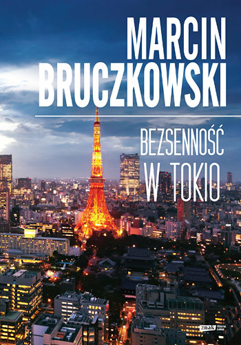 okładka Bezsenność w Tokio, Książka | Bruczkowski Marcin