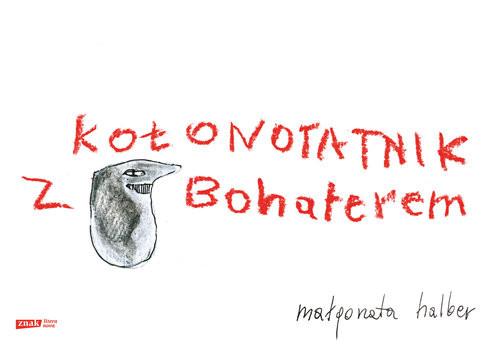 okładka Kołonotatnik z Bohaterem , Książka | Małgorzata Halber