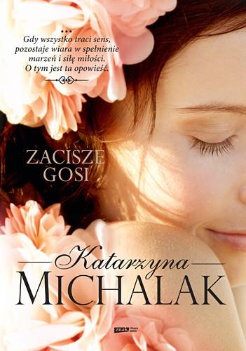 okładka Zacisze Gosi, Książka | Katarzyna Michalak