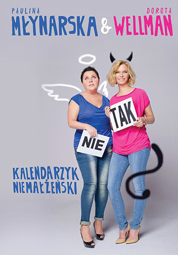 okładka Kalendarzyk niemałżeński, Książka | Młynarska Paulina, Wellman Dorota
