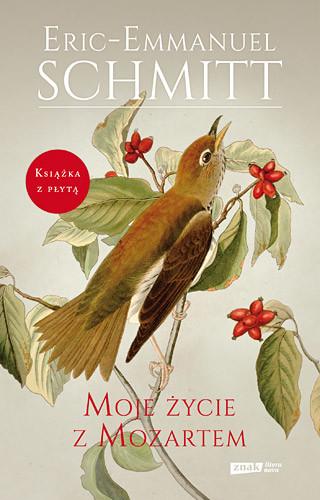 okładka Moje życie z Mozartemksiążka      Schmitt Eric-Emmanuel