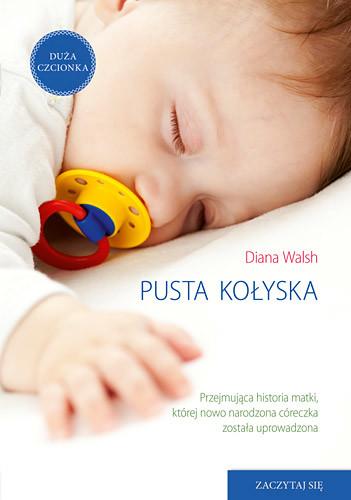 okładka Pusta kołyskaksiążka      Diana Walsh