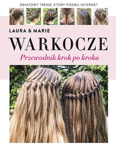 okładka Warkocze, Książka | Kristine Arnesen Laura, Marie Moesgaard Wivel