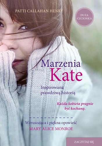 okładka Marzenia Kate, Książka | Callahan Henry Patti