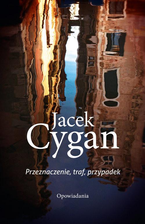okładka Przeznaczenie, traf, przypadek, Książka | Jacek Cygan
