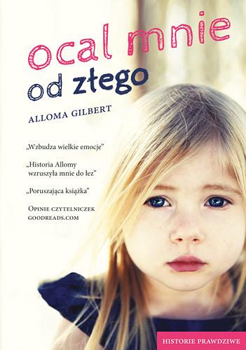 okładka Ocal mnie od złego , Książka | Gilbert Alloma