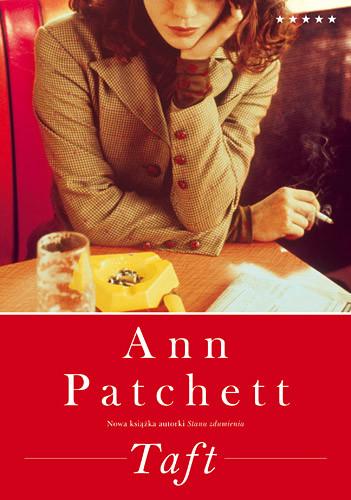 okładka Taft, Książka | Ann Patchett