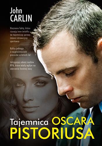 okładka Tajemnica Oscara Pistoriusa, Książka | John Carlin