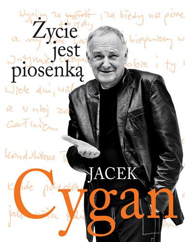 okładka Życie jest piosenką, Książka | Jacek Cygan