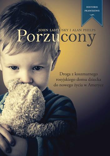 okładka Porzucony, Książka | Philps Alan, Lahutsky John