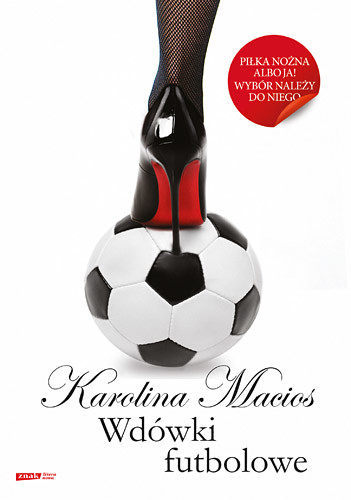 okładka Wdówki futbolowe, Książka | Karolina Macios
