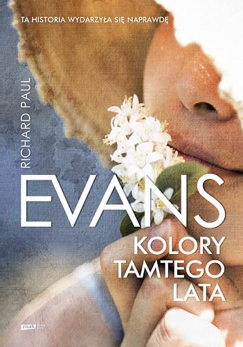 okładka Kolory tamtego lata, Książka | Paul Evans Richard