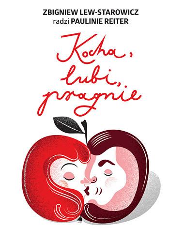 okładka Kocha, lubi, pragnie, Książka | Lew-Starowicz Zbigniew