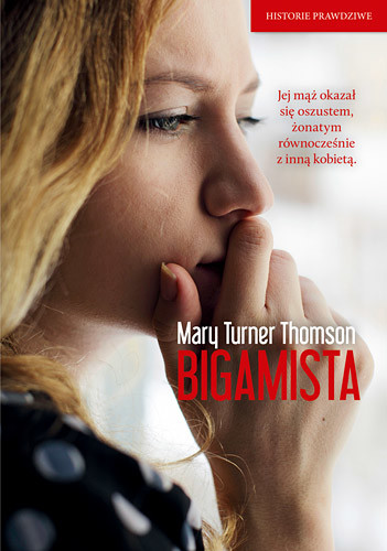 okładka Bigamista książka |  | Turner  Thomson Mary
