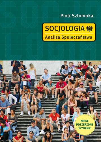 okładka Socjologia. Analiza społeczeństwa, Książka | Sztompka Piotr
